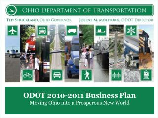 ODOT 2010-2011 Business Plan Moving Ohio into a Prosperous New World