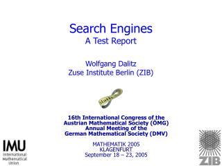 Search Engines A Test Report Wolfgang Dalitz Zuse Institute Berlin (ZIB)