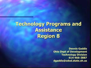 Technology Programs and Assistance Region 8