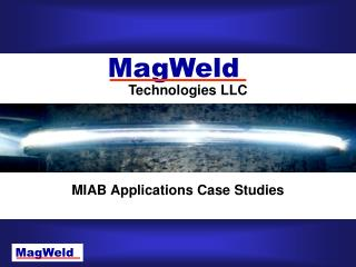 MIAB Applications Case Studies