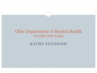 Ohio Department of Mental Health Provider Web Portal