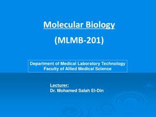 Molecular Biology (MLMB-201)