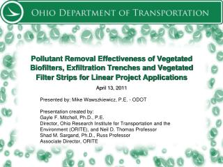 April 13, 2011 Presented by: Mike Wawszkiewicz, P.E. - ODOT Presentation created by: