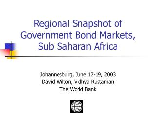 Regional Snapshot of Government Bond Markets, Sub Saharan Africa