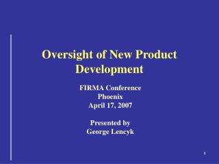 Oversight of New Product Development