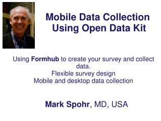 Mobile Data Collection  Using Open Data Kit