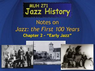 Notes on Jazz: the First 100 Years
