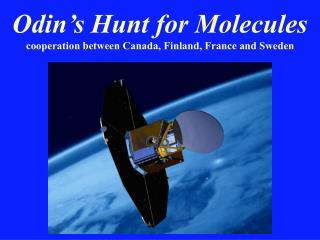 Odin's Hunt for Molecules cooperation between Canada, Finland, France and Sweden