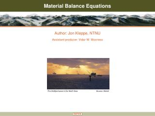 Material Balance Equations