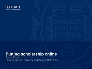 Putting scholarship online