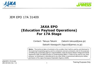 JAXA EPO (Education Payload Operations) For 17A Stage
