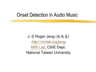 Onset Detection in Audio Music