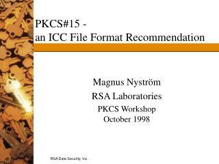 PKCS#15 -  an ICC File Format Recommendation