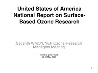 United States of America National Report on Surface-Based Ozone Research