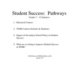 Student Success:  Pathways Grades 7 - 12 Initiative