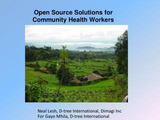 Open Source Solutions for  Community Health Workers