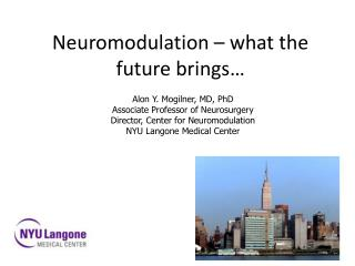 Neuromodulation – what the future brings…