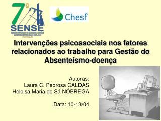 Intervenções psicossociais nos fatores relacionados ao trabalho para Gestão do Absenteísmo-doença
