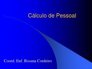 Cálculo de Pessoal
