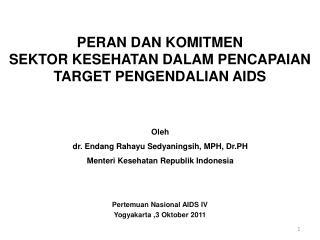 Pertemuan Nasional AIDS IV Yogyakarta ,3 Oktober 2011