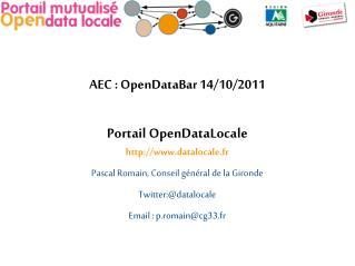 AEC : OpenDataBar 14/10/2011 Portail OpenDataLocale datalocale.fr