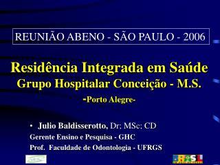 Resid�ncia Integrada em Sa�de  Grupo Hospitalar Concei��o - M.S. - Porto Alegre-