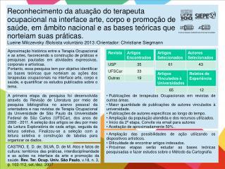 Publicações de terapeutas Ocupacionais em revistas de outras áreas.