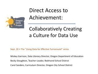 Direct Access to Achievement: