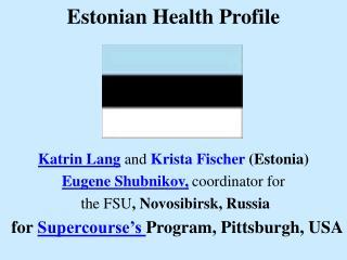 Estonian Health Profile