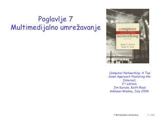 Poglavlje  7 Multimedi jalno umrežavanje