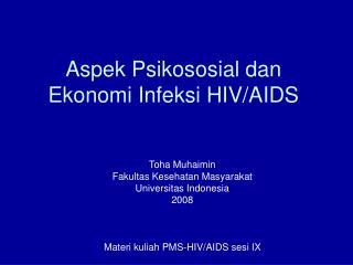 Aspek Psikososial dan Ekonomi Infeksi HIV/AIDS