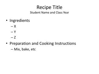 Recipe Title Student Name and Class Year