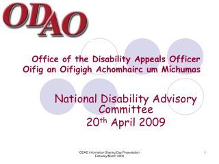 Office of the Disability Appeals Officer Oifig an Oifigigh Achomhairc um Míchumas