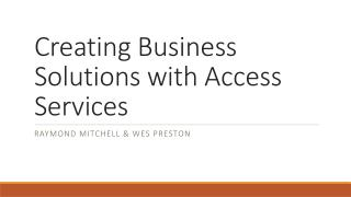 Creating Business Solutions with Access Services