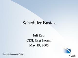 Scheduler Basics