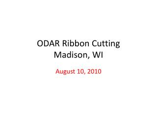 ODAR Ribbon Cutting Madison, WI