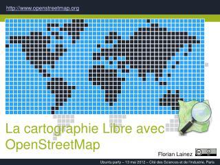 La cartographie Libre avec OpenStreetMap