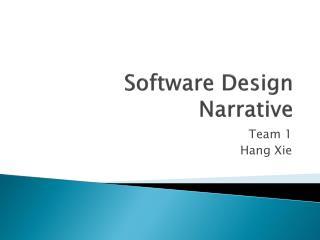 Software Design  Narrative