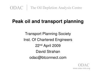 Peak oil and transport planning  Transport Planning Society Inst. Of Chartered Engineers