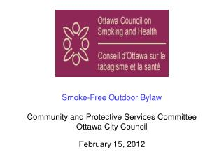 Smoke-Free Outdoor Bylaw  Community and Protective Services Committee  Ottawa City Council