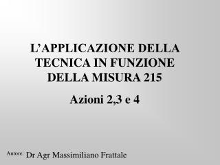 Autore:  Dr Agr Massimiliano Frattale
