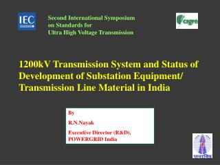 Second International Symposium  on Standards for Ultra High Voltage Transmission
