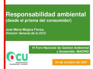 Responsabilidad ambiental (desde el prisma del consumidor)  José María Múgica Flores,