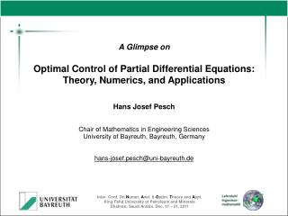 A Glimpse on Optimal Control of Partial Differential Equations: Theory, Numerics, and Applications