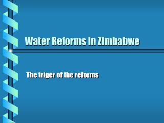 Water Reforms In Zimbabwe