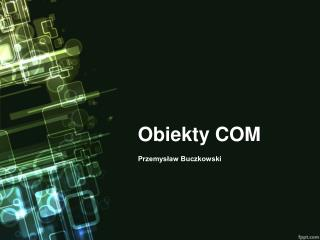 Obiekty COM