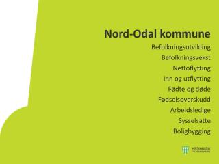 Nord-Odal  kommune Befolkningsutvikling Befolkningsvekst Nettoflytting Inn og utflytting