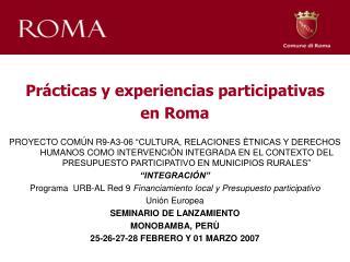 Prácticas y experiencias participativas  en Roma