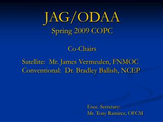 JAG/ODAA Spring 2009 COPC