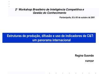 2° Workshop Brasileiro de Inteligência Competitiva e  Gestão do Conhecimento